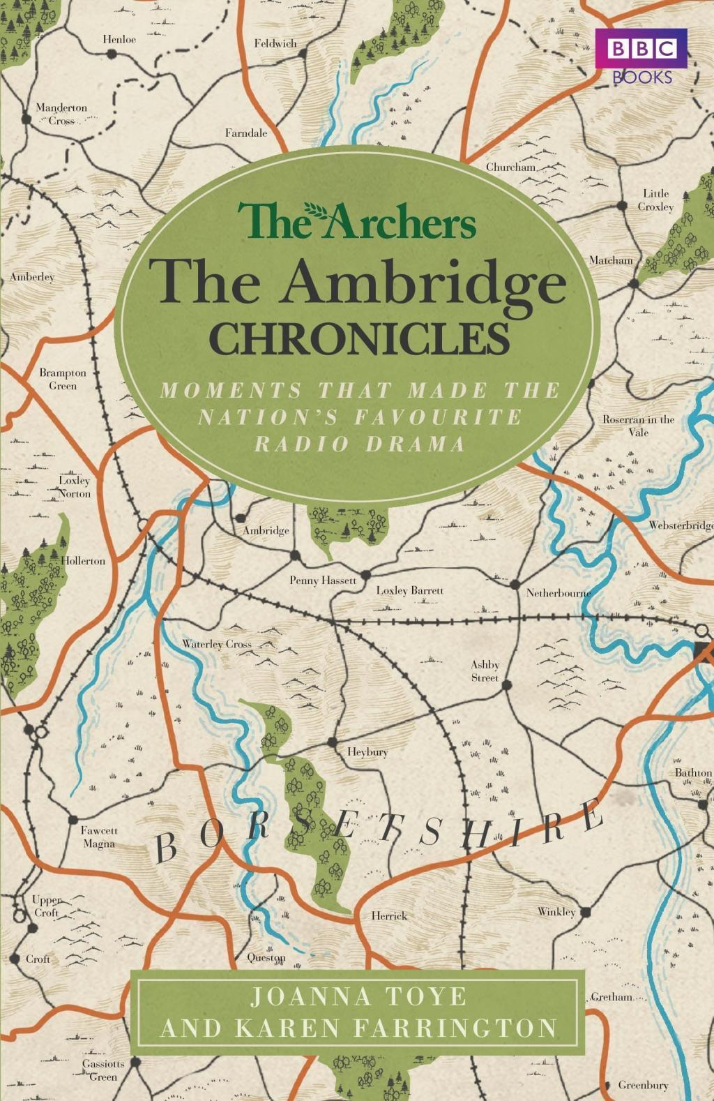 The Archers: The Ambridge Chronicles