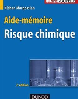 Aide-mémoire du risque chimique - 2ème édition