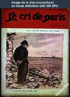 LE CRI DE PARIS  numéro 987 du 27 février 1916