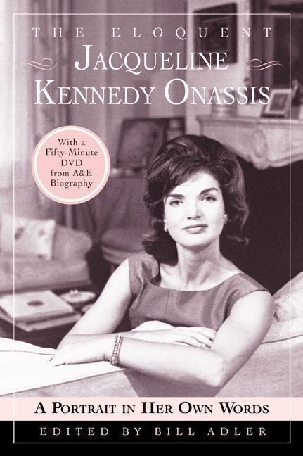 The Eloquent Jacqueline Kennedy Onassis