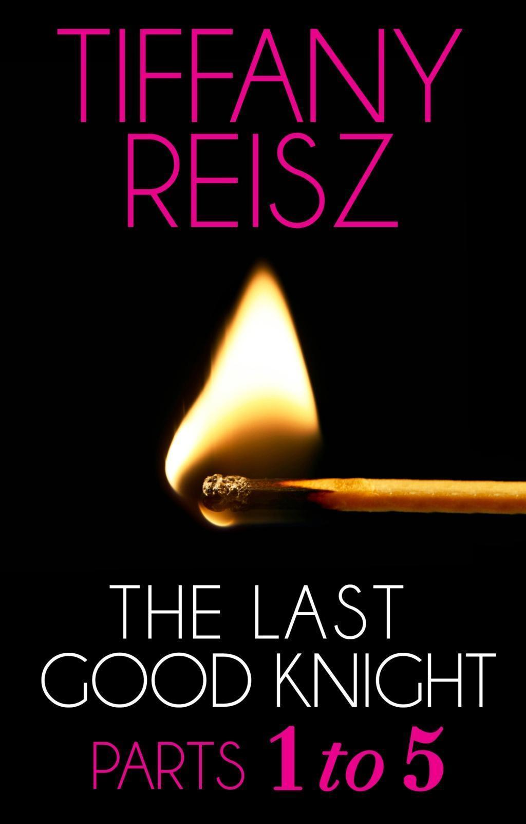 The Last Good Knight: Scars and Stripes / Sore Spots / The Games Destiny Plays / Fit to Be Tied / The Last Good Night (Mills & Boon Spice) (The Original Sinners: The Red Years - short story)