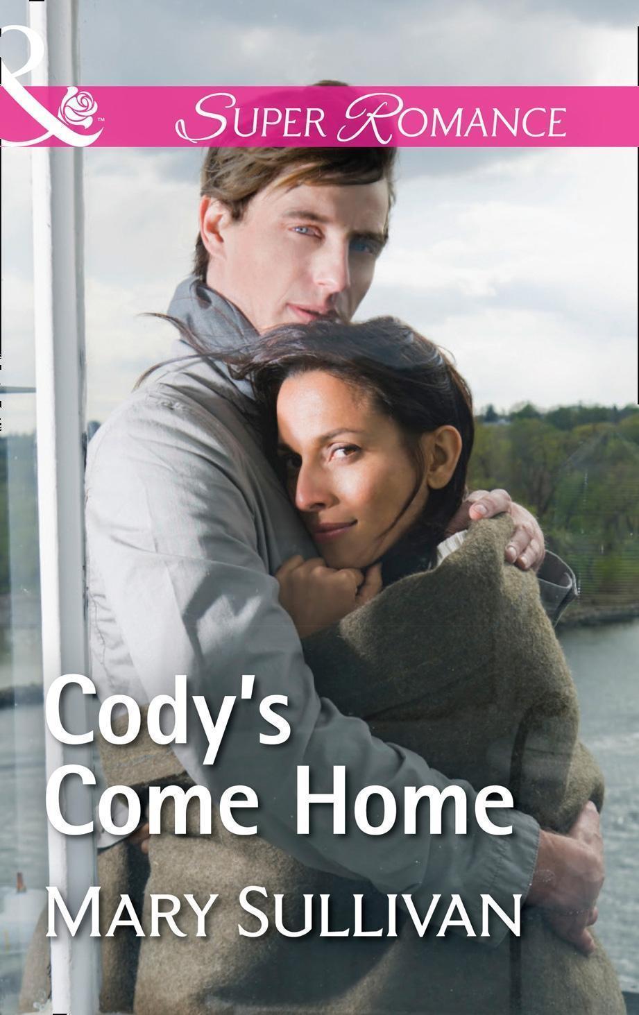Cody's Come Home (Mills & Boon Superromance)