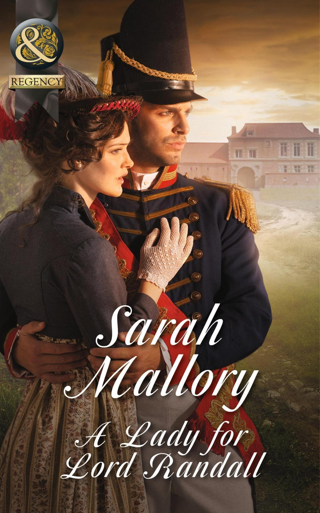 A Lady for Lord Randall (Mills & Boon Historical) (Brides of Waterloo, Book 1)
