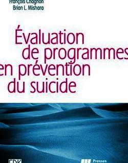 L'évaluation de programmes en prévention du suicide