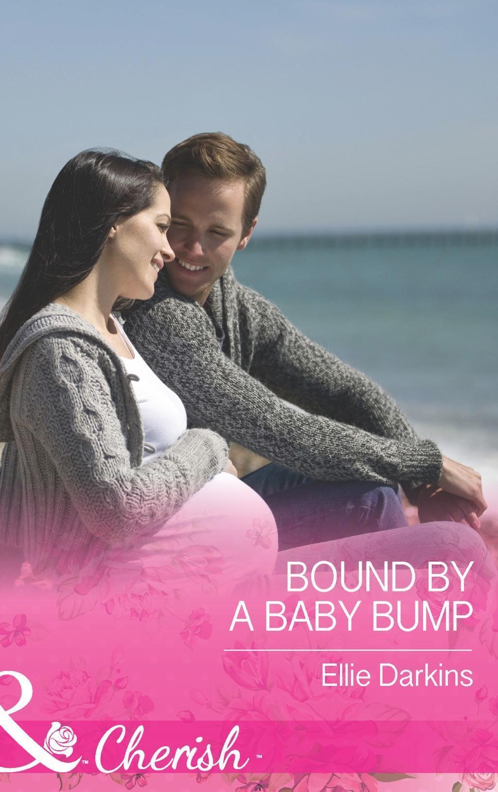 Bound by a Baby Bump (Mills & Boon Cherish)
