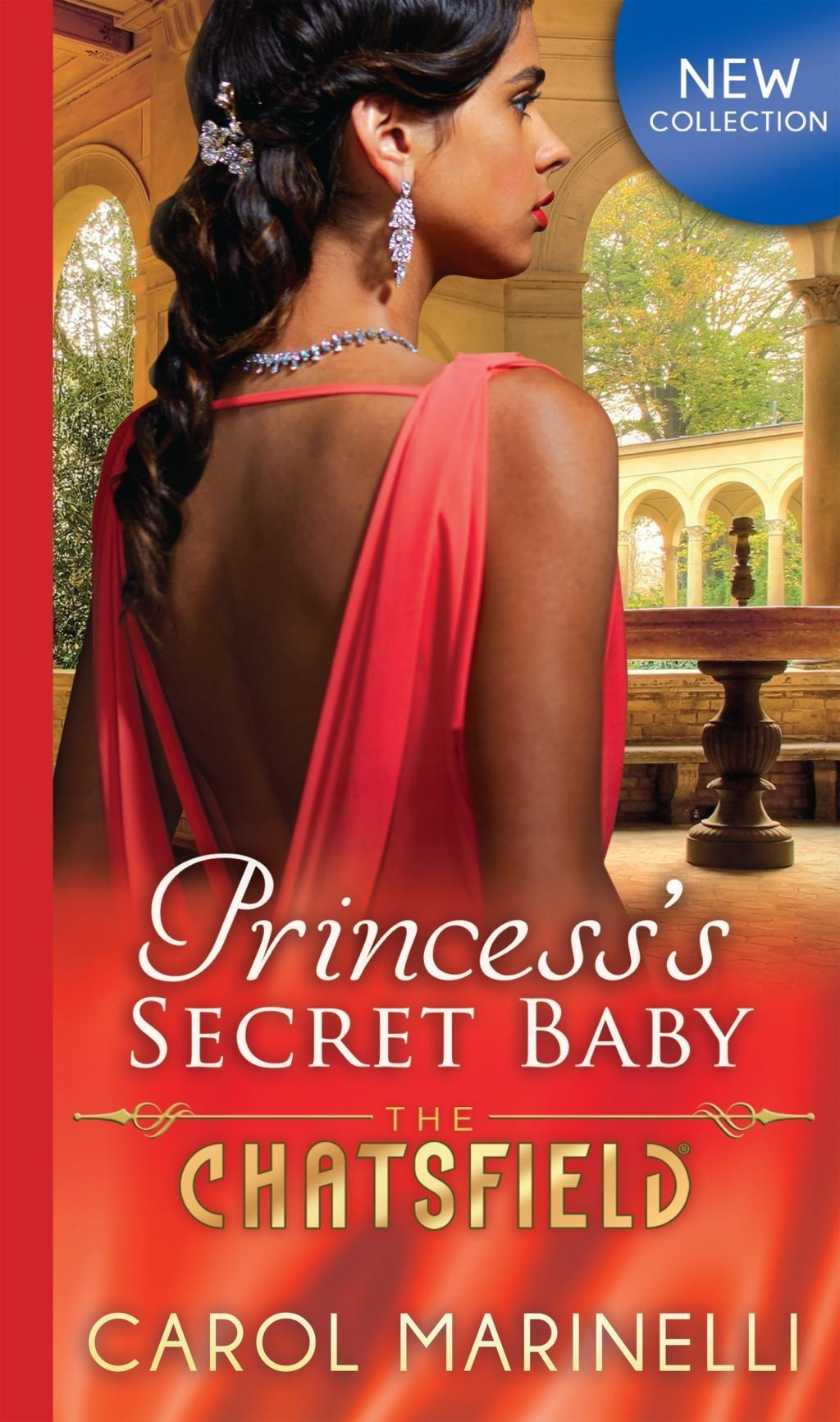 Princess's Secret Baby (Mills & Boon M&B) (The Chatsfield, Book 11)