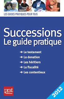 Successions, le guide pratique 2012