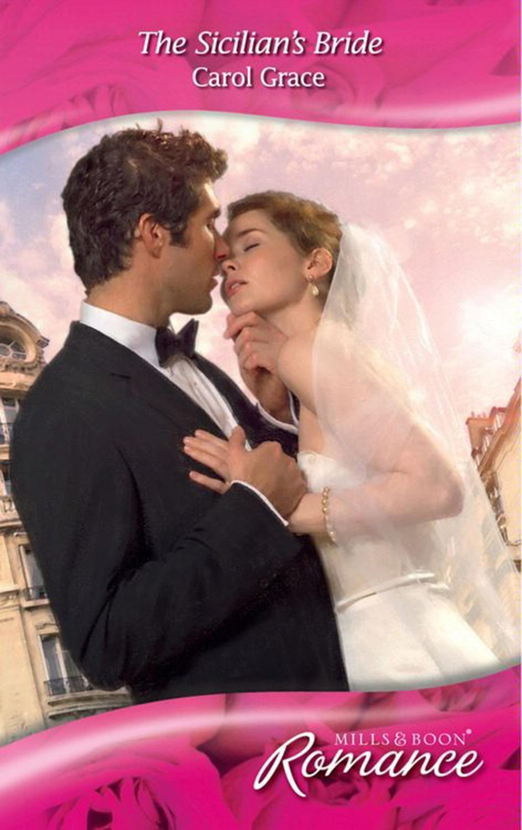 The Sicilian's Bride (Mills & Boon Romance) (Escape Around the World, Book 2)