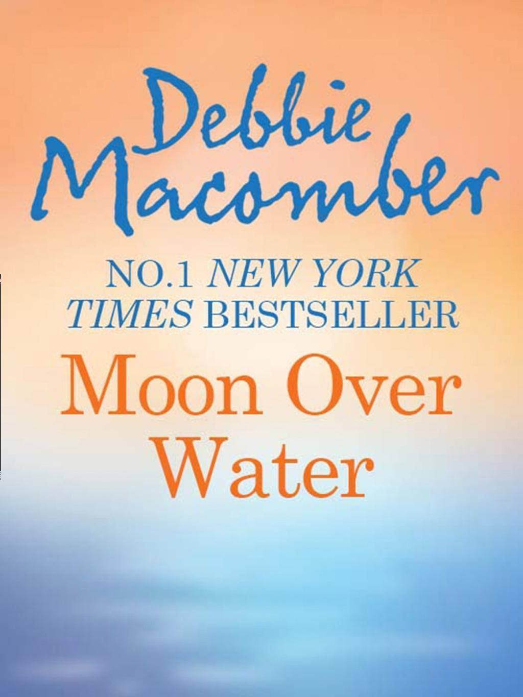 Moon Over Water (Mills & Boon M&B)