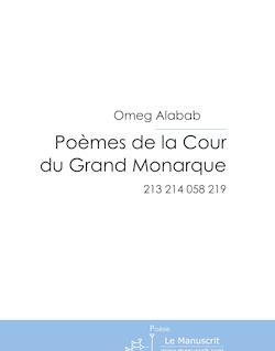 Poèmes de la Cour du Grand Monarque