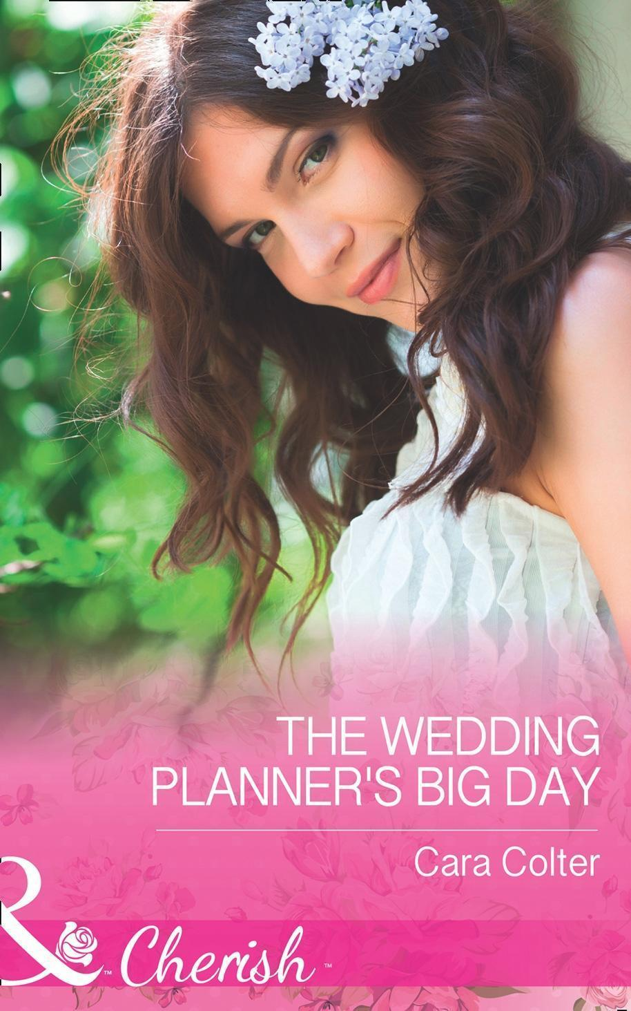 The Wedding Planner's Big Day (Mills & Boon Cherish)