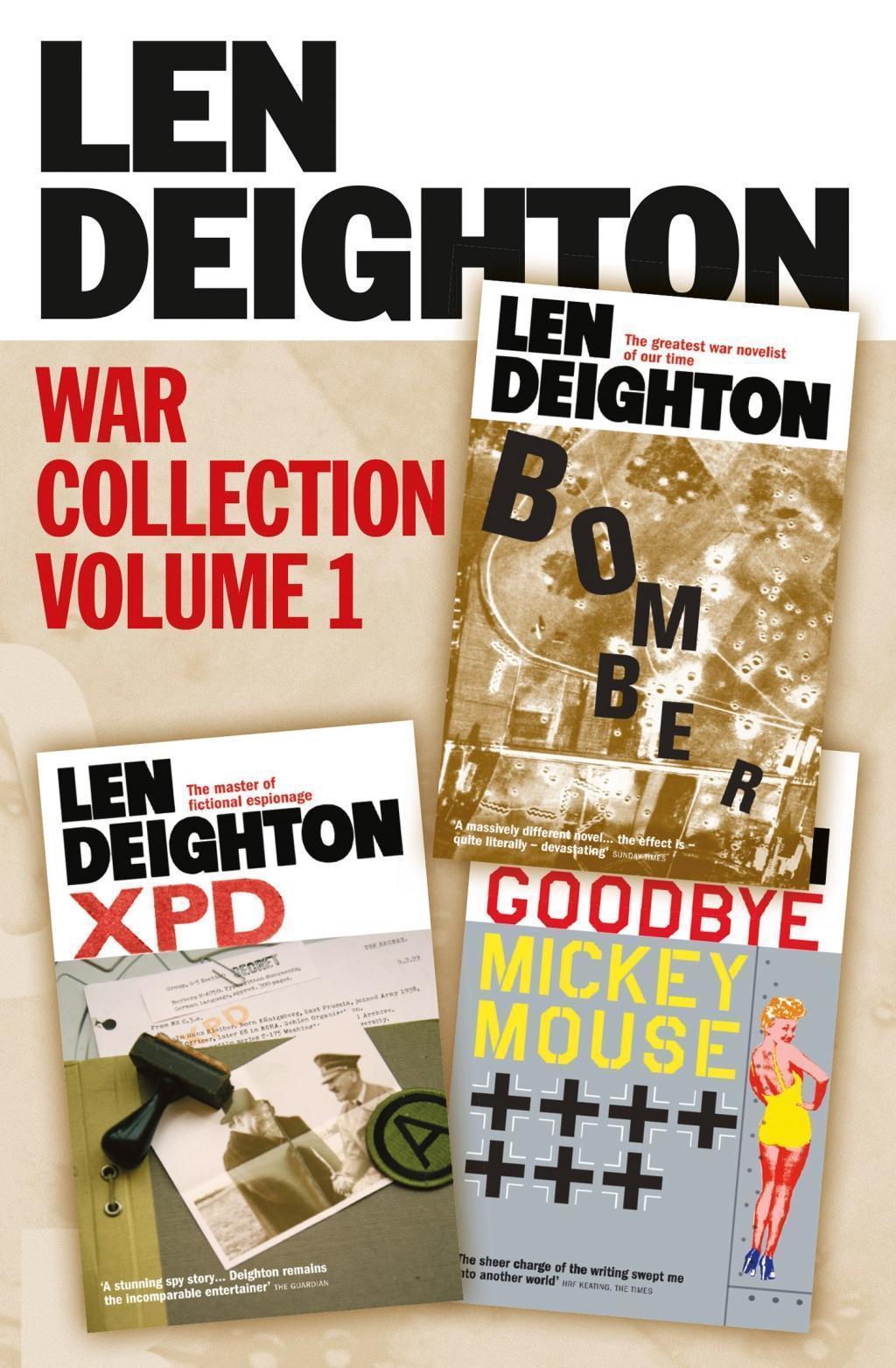 Len Deighton 3-Book War Collection Volume 1: Bomber, XPD, Goodbye Mickey Mouse