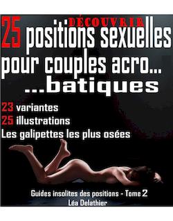 25 positions sexuelles pour couples accrobatiques
