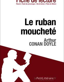 Le ruban moucheté de Conan Doyle (Fiche de lecture)