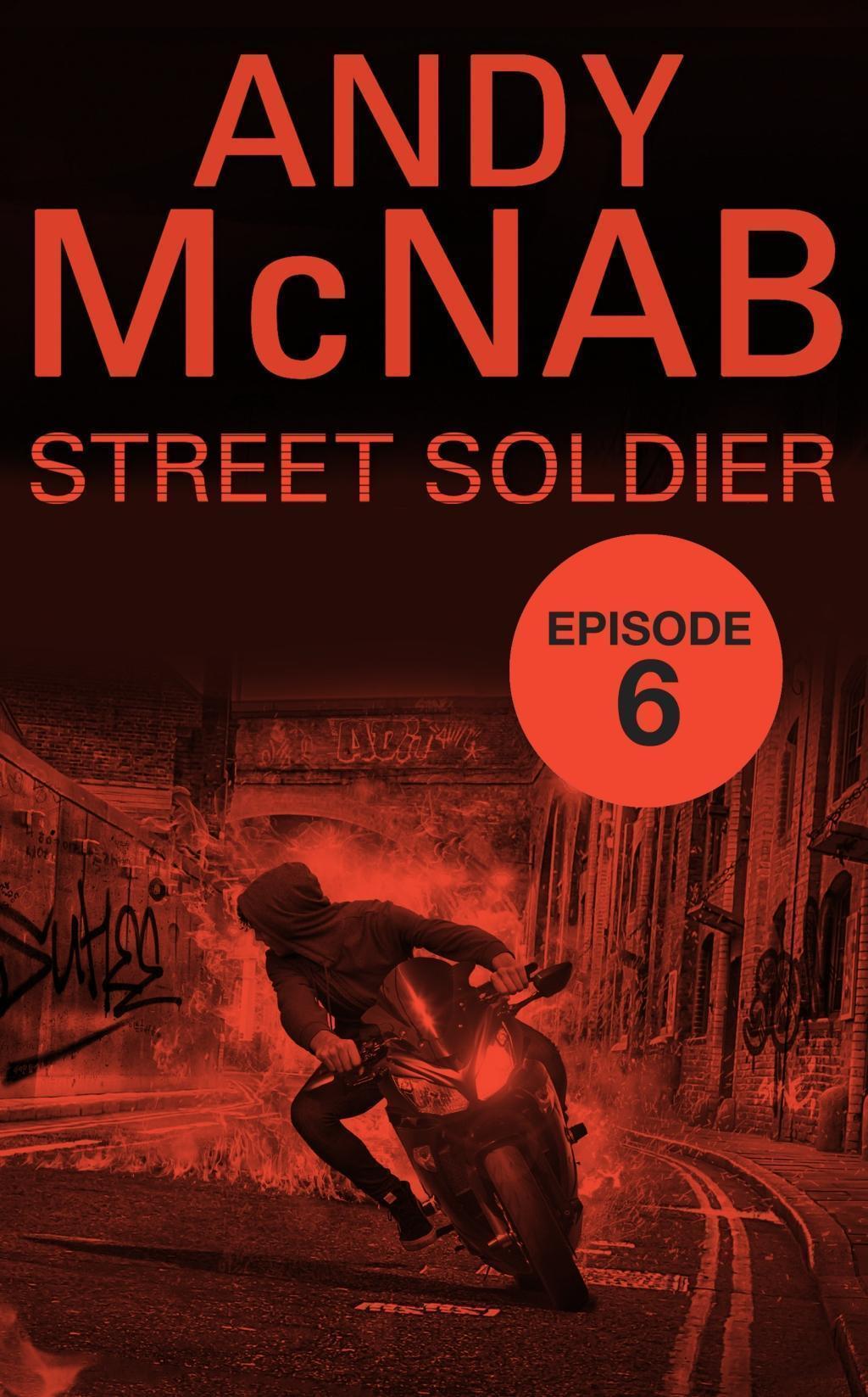 Street Soldier: Episode 6