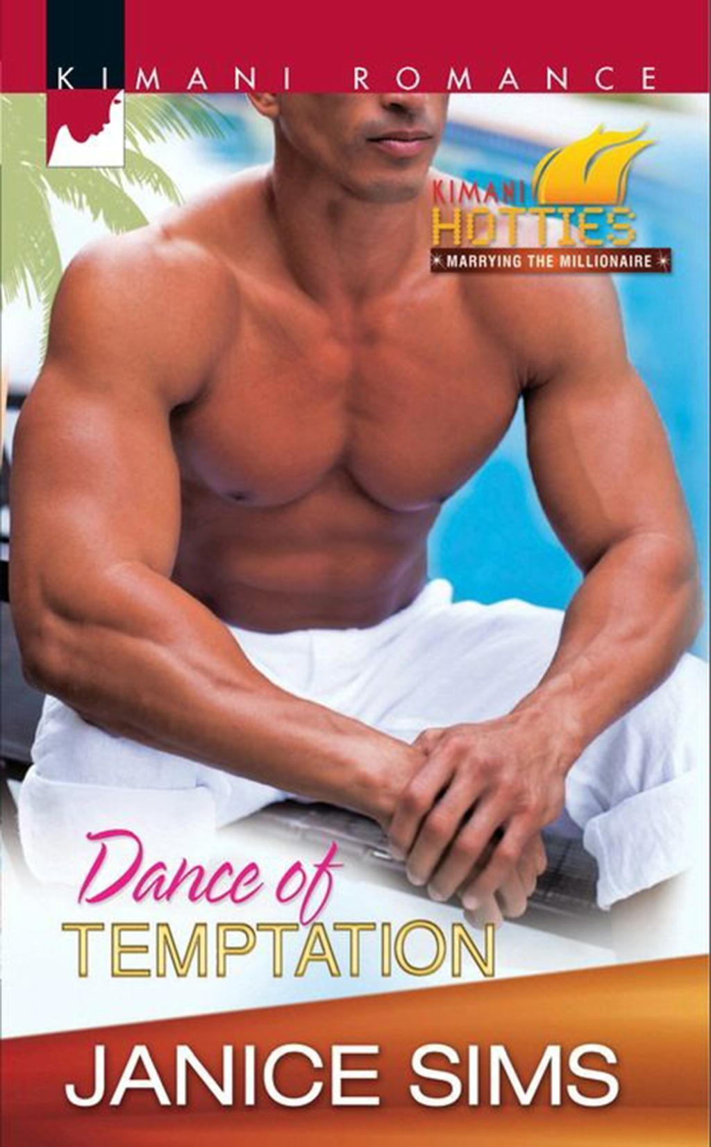 Dance of Temptation (Mills & Boon Kimani) (Kimani Hotties, Book 19)