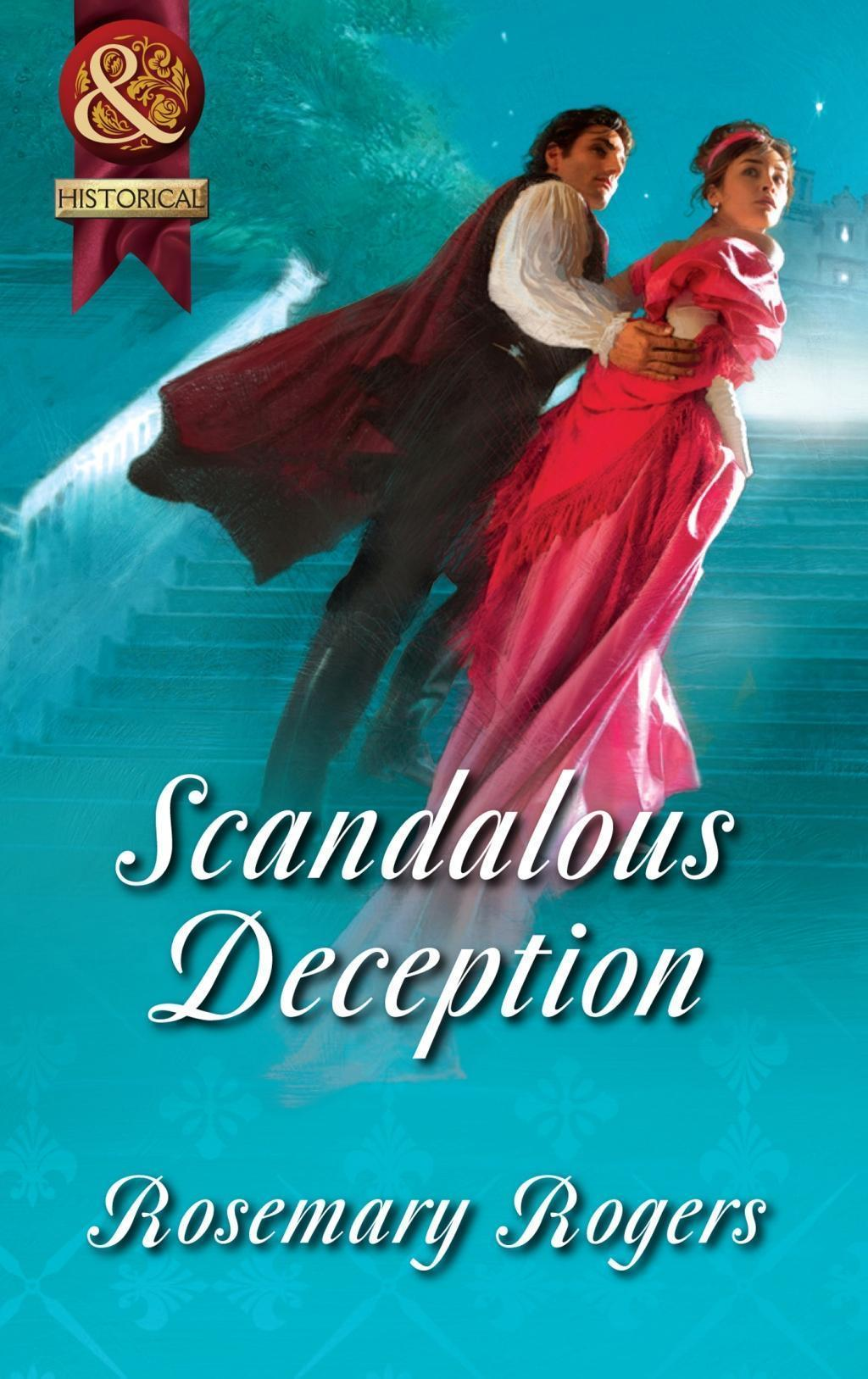 Scandalous Deception (Mills & Boon Superhistorical)