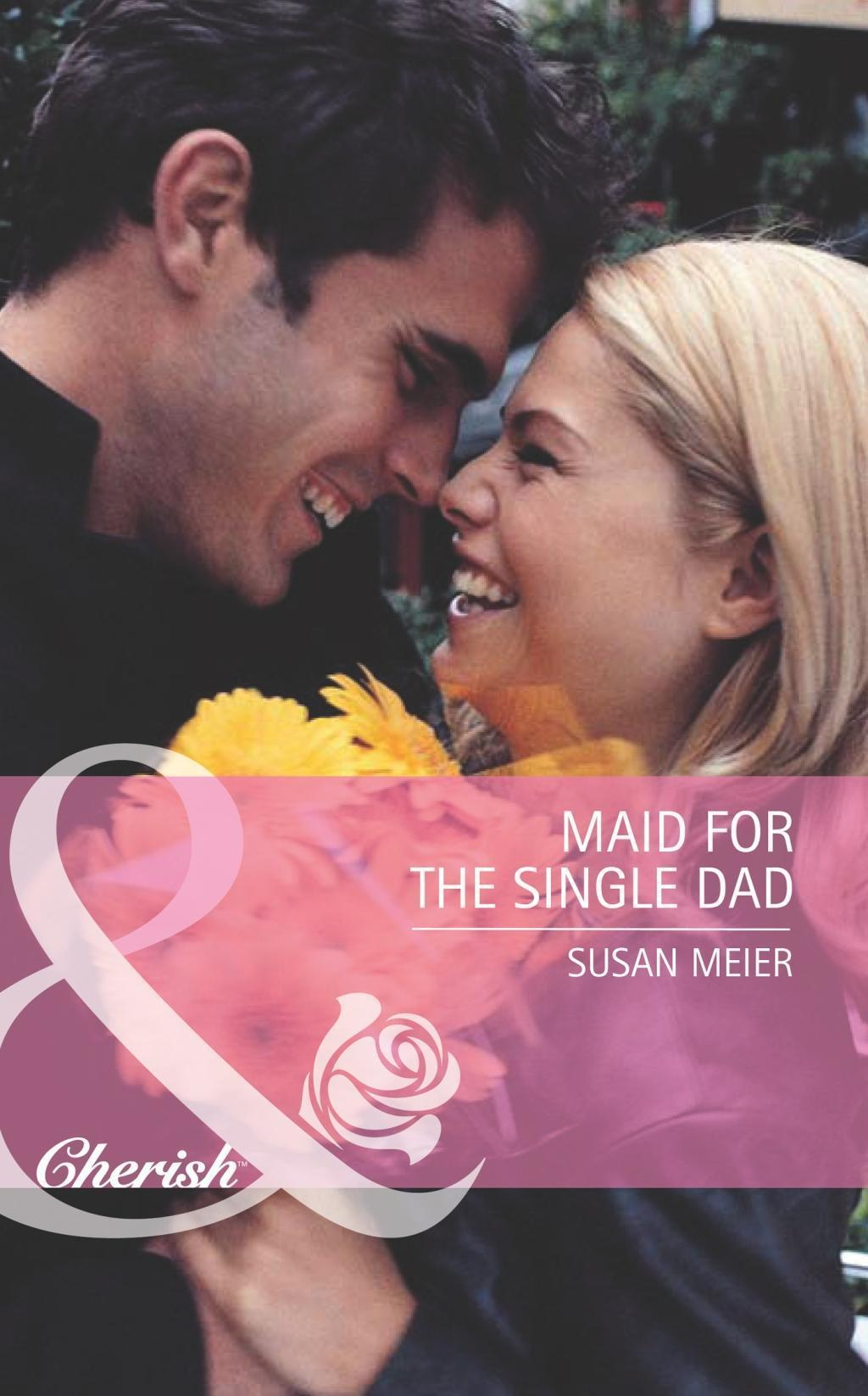 Maid for the Single Dad (Mills & Boon Romance)