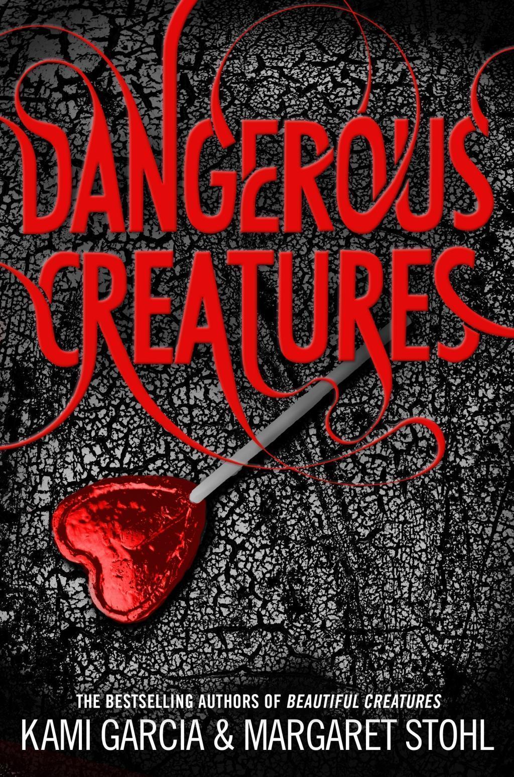 Dangerous Creatures (Book 1)