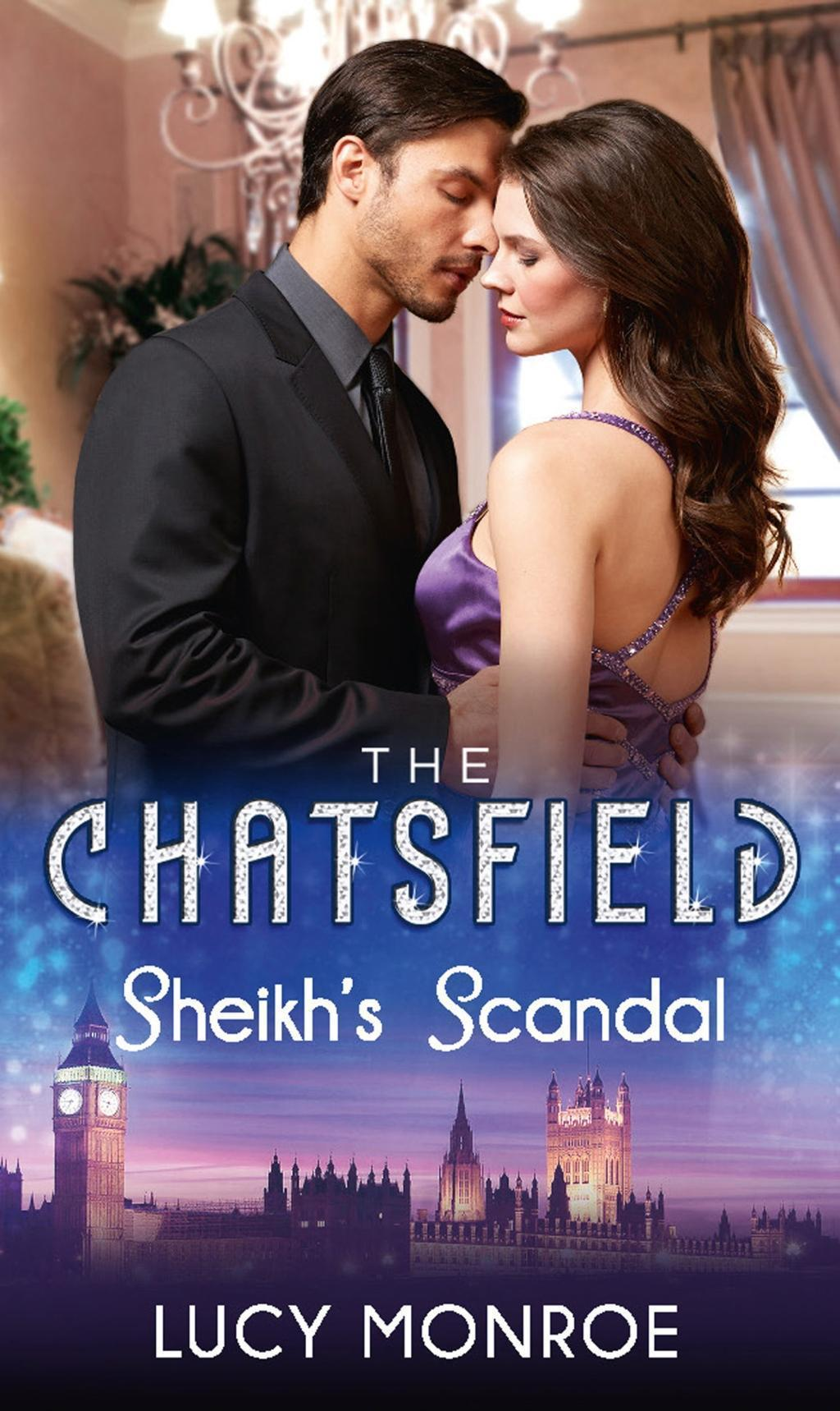 Sheikh's Scandal (Mills & Boon M&B) (The Chatsfield, Book 1)