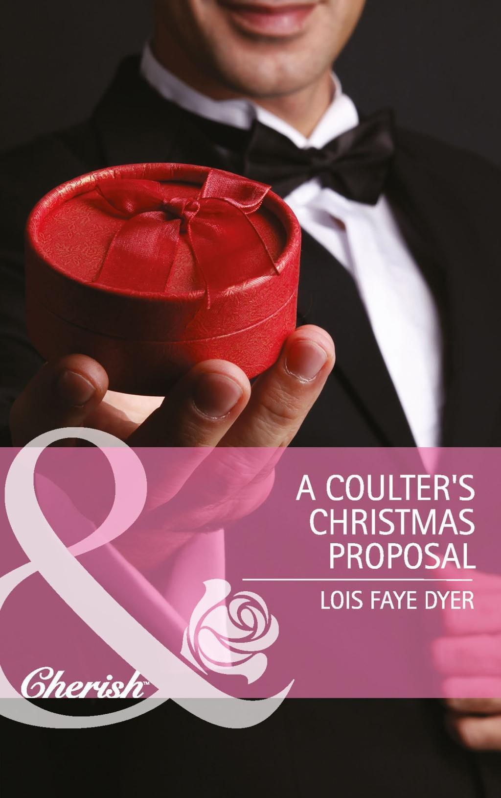 A Coulter's Christmas Proposal (Mills & Boon Cherish) (Big Sky Brothers, Book 3)