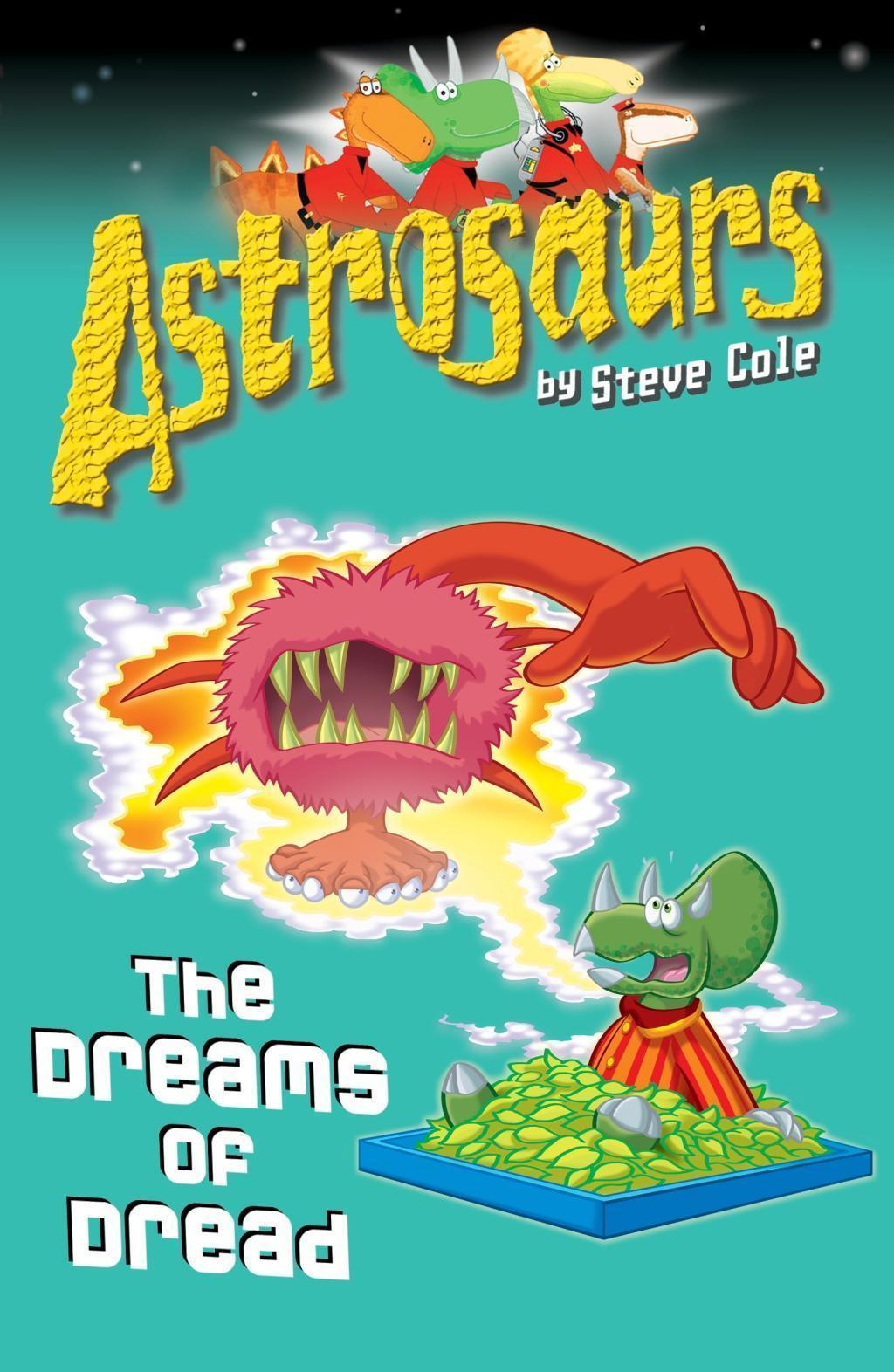 Astrosaurs 15: The Dreams of Dread