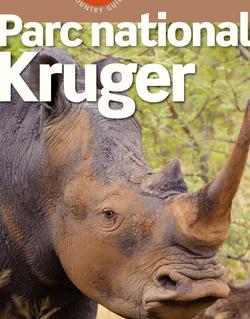 Parc national Kruger (avec cartes et avis des lecteurs)