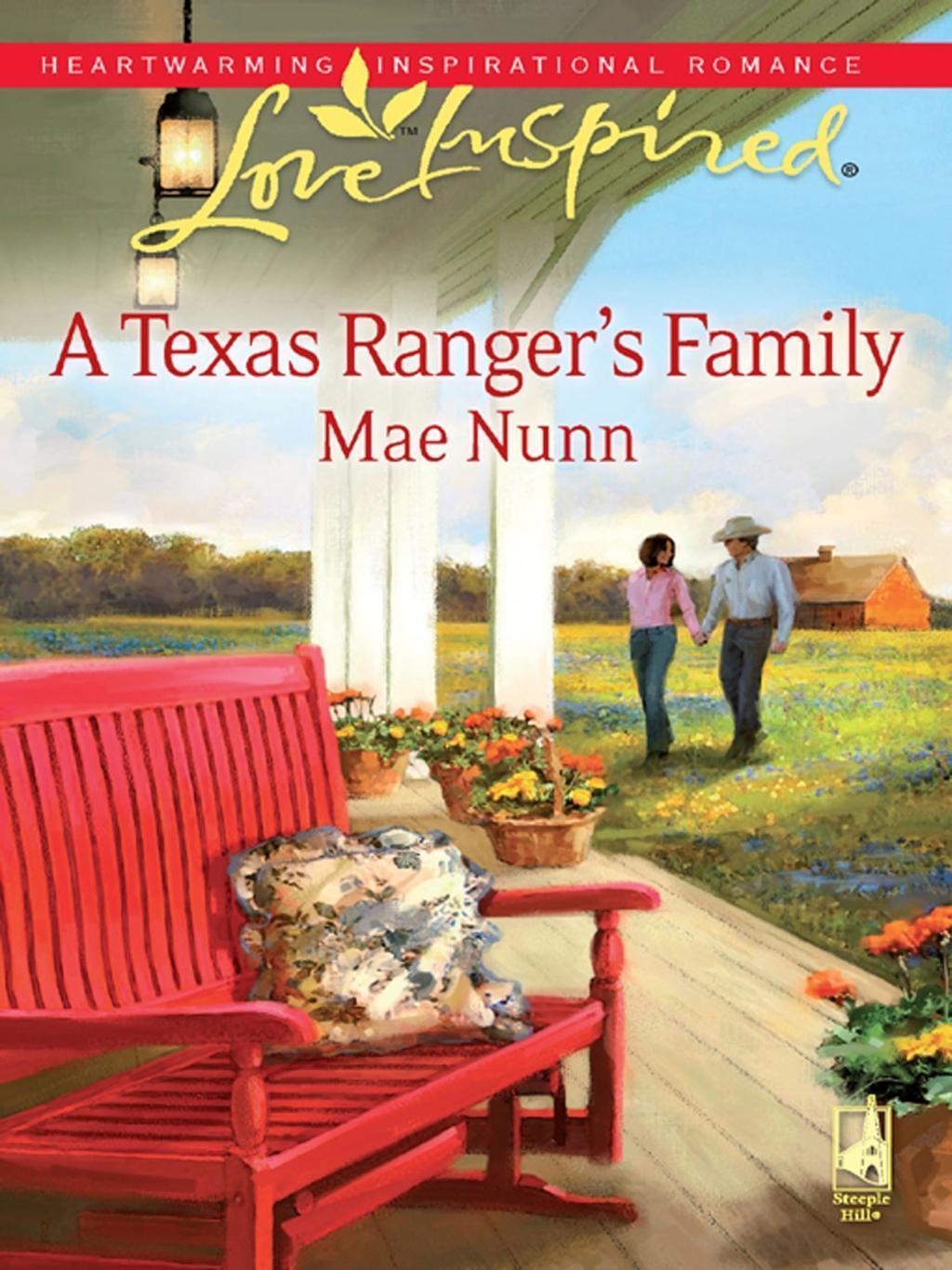 A Texas Ranger's Family (Mills & Boon Love Inspired)