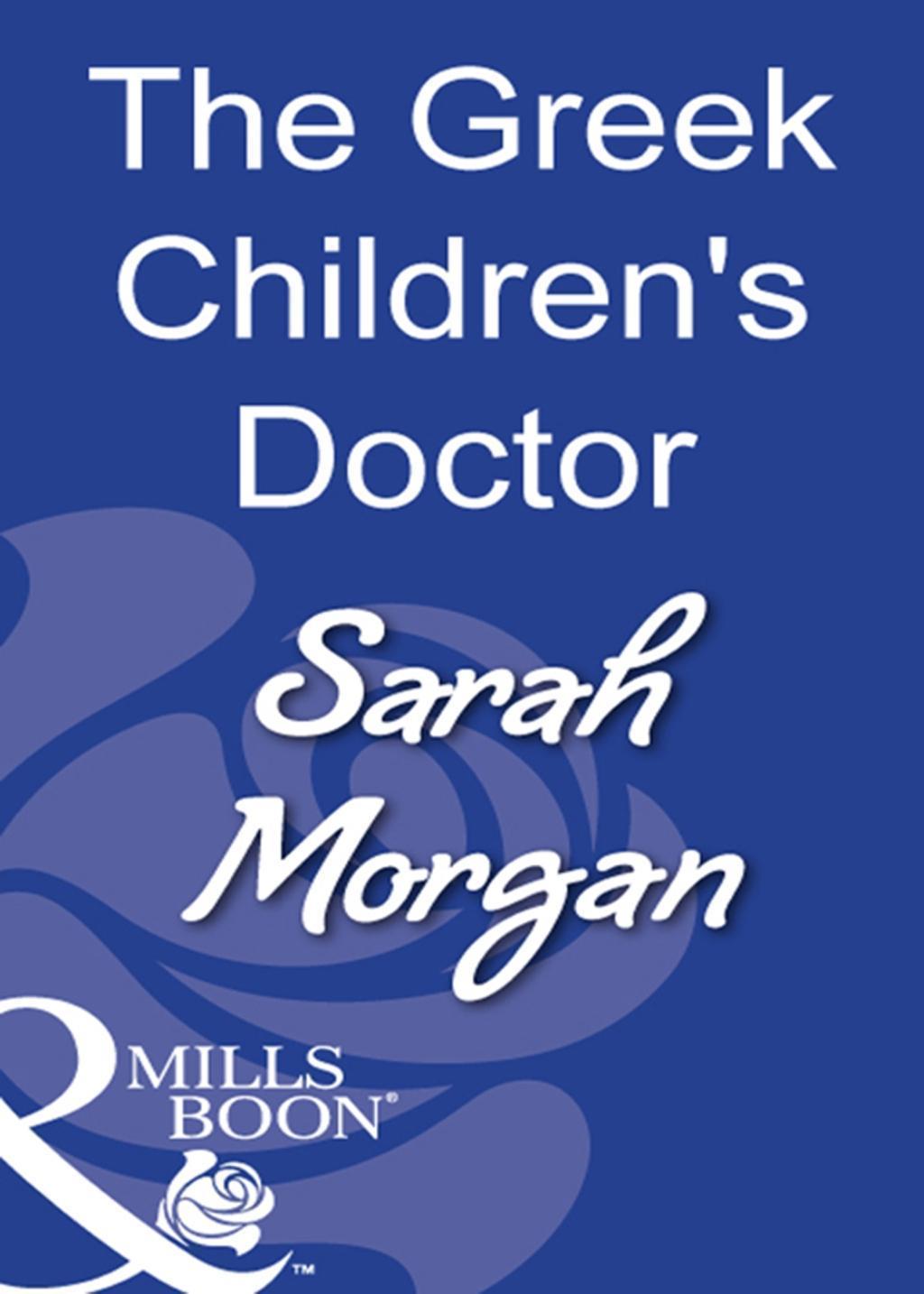 The Greek Children's Doctor (Mills & Boon Modern)