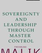 Sovereignty and Leadership through Master Control