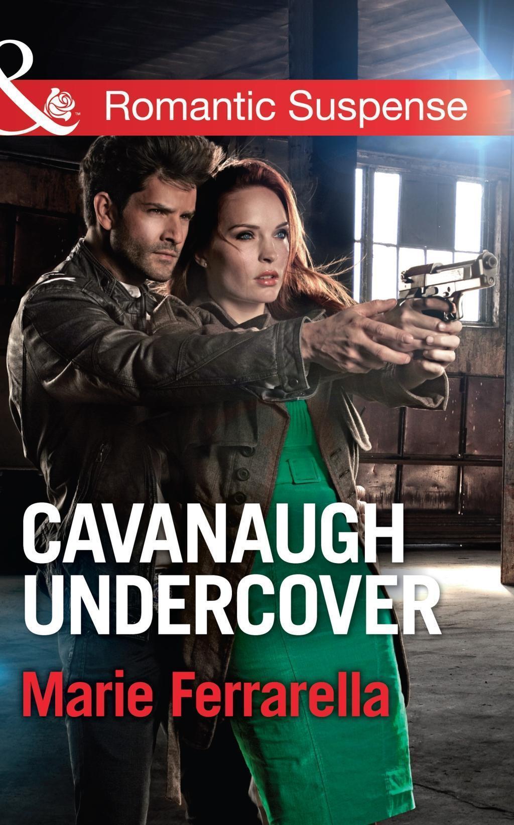 Cavanaugh Undercover (Mills & Boon Romantic Suspense)
