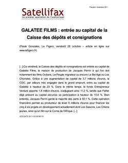 article du 02 novembre 2011 - GALATEE FILMS : entrée au capital de la Caisse des dépôts et consignations