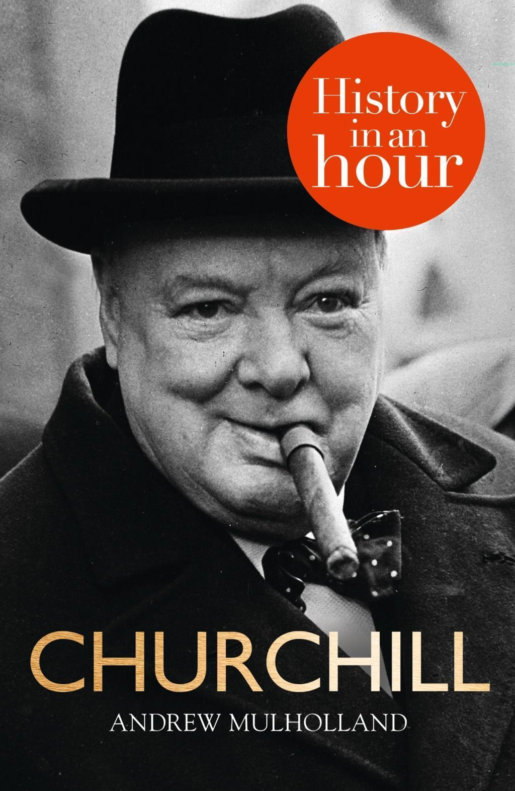 Churchill: History in an Hour