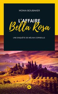 L'affaire Bella Rosa
