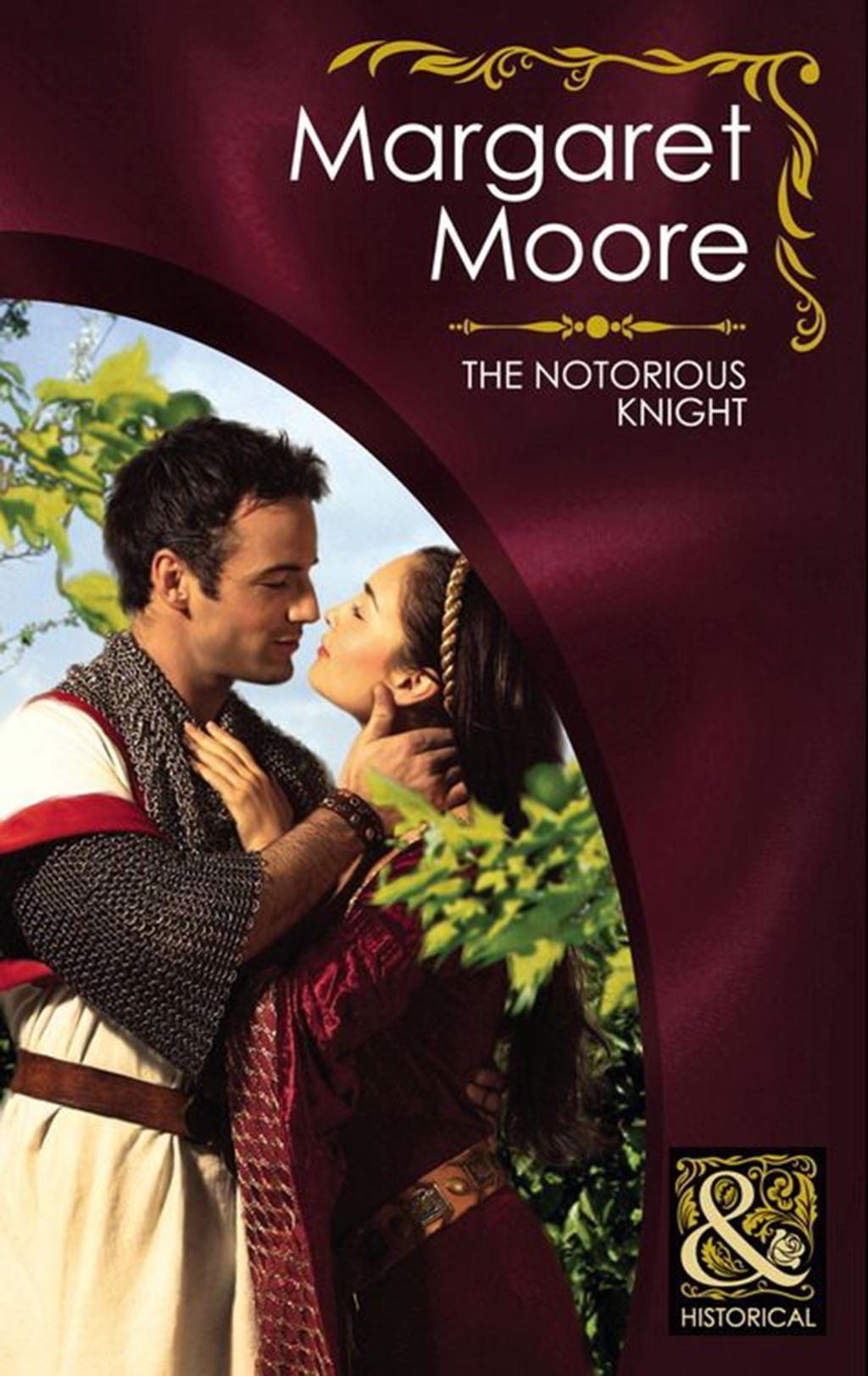 The Notorious Knight (Mills & Boon Superhistorical)