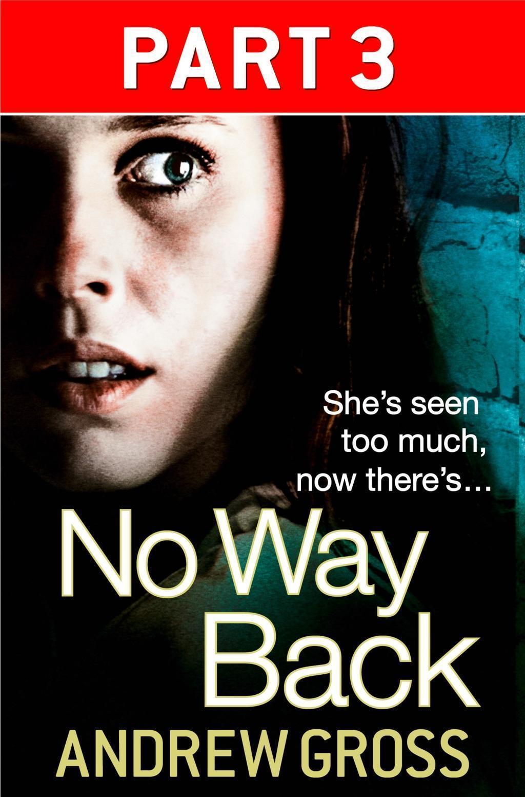 No Way Back: Part 3 of 3