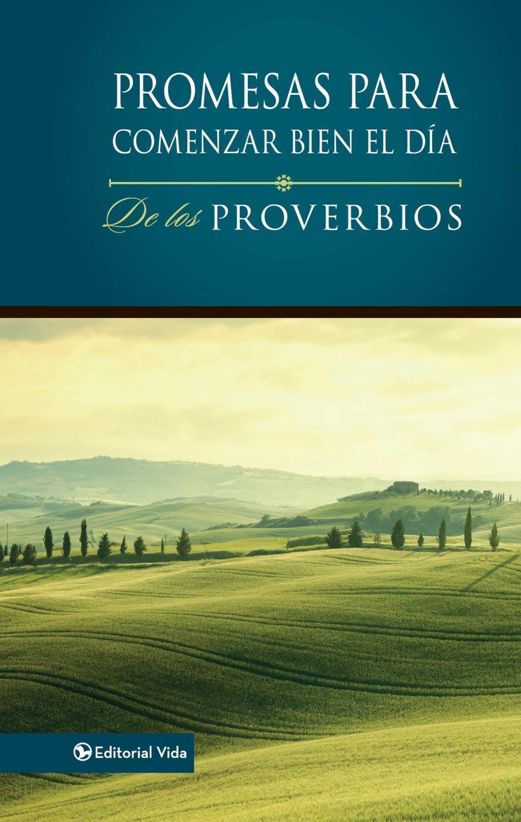 Promesas para comenzar bien el día de los Proverbios