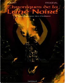 Les Chroniques de la Lune Noire  - Tome 6 - Couronne des ombres (La)