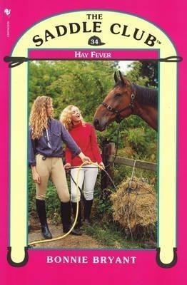 Saddle Club 34: Hay Fever