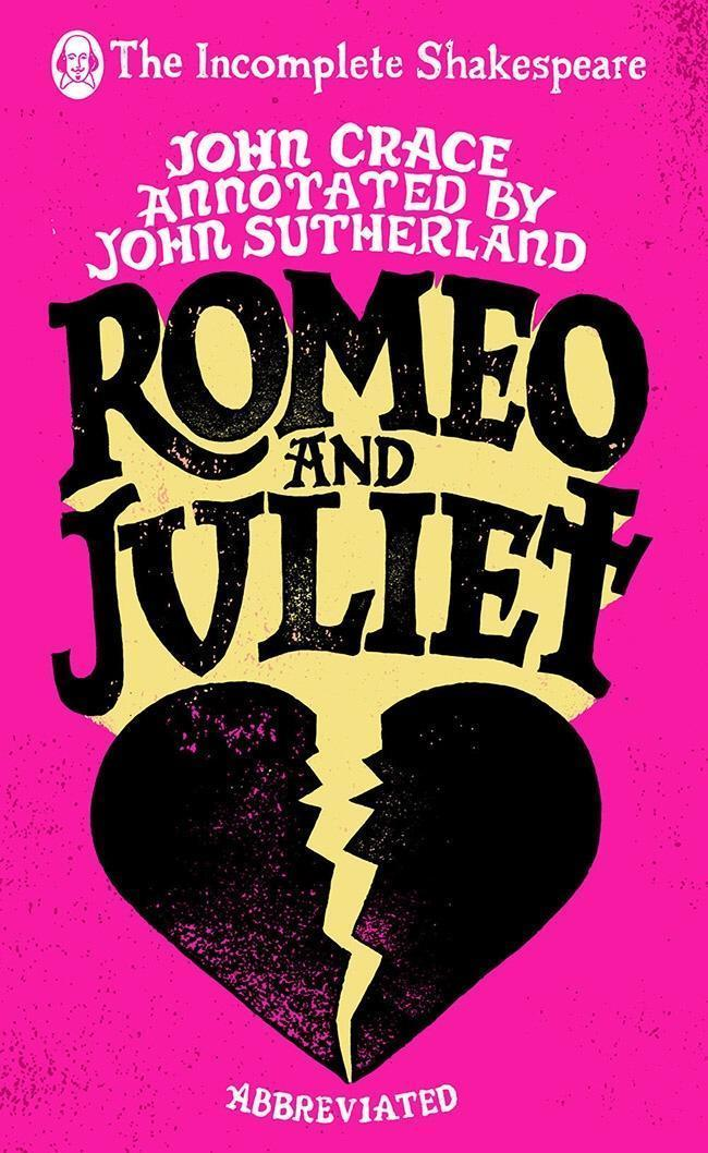 Incomplete Shakespeare: Romeo & Juliet