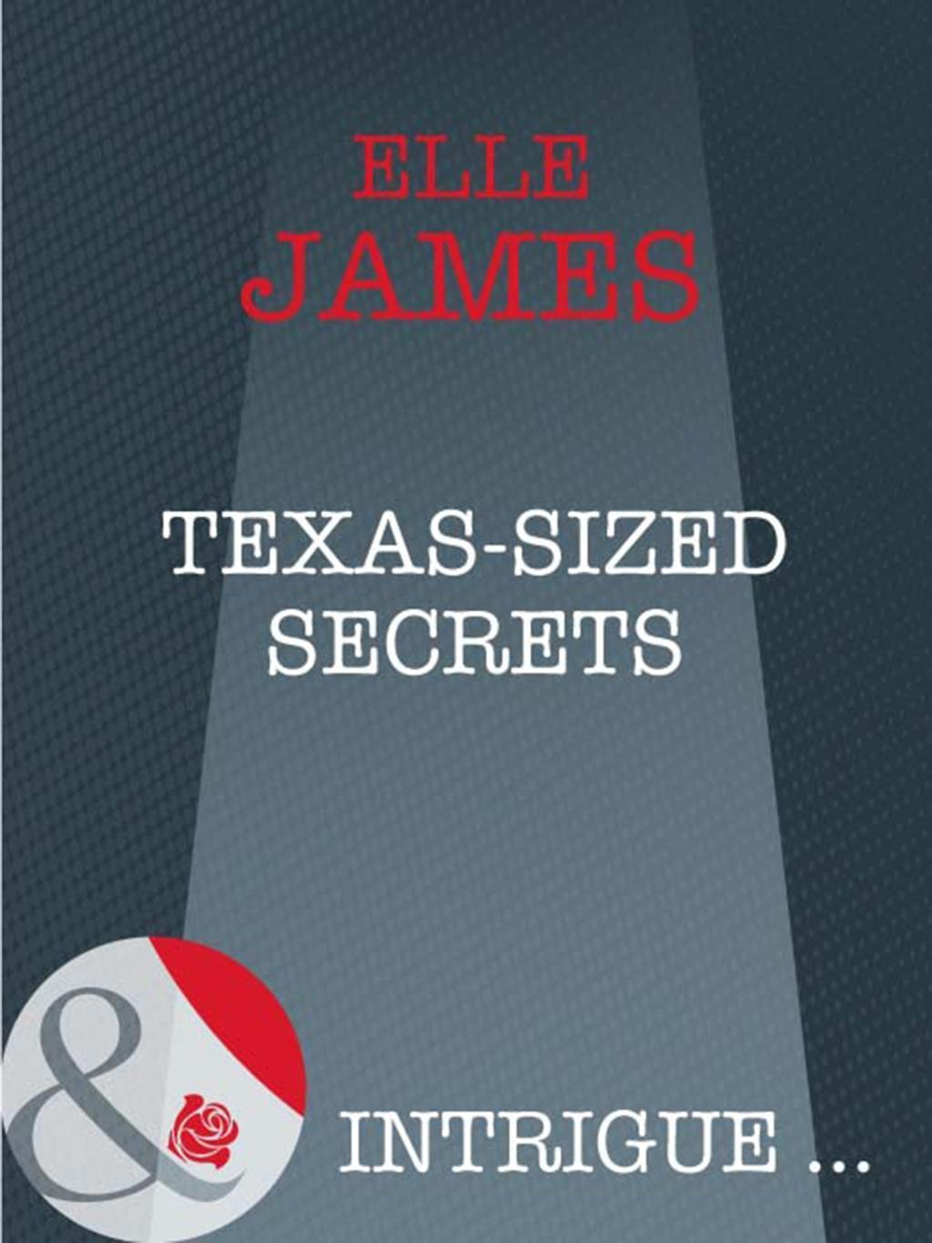 Texas-Sized Secrets (Mills & Boon Intrigue)
