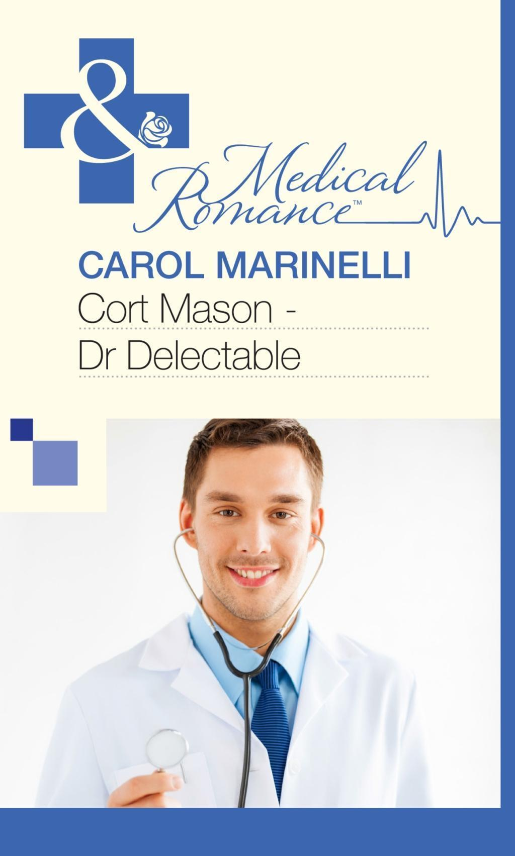 Cort Mason - Dr Delectable (Mills & Boon Medical)