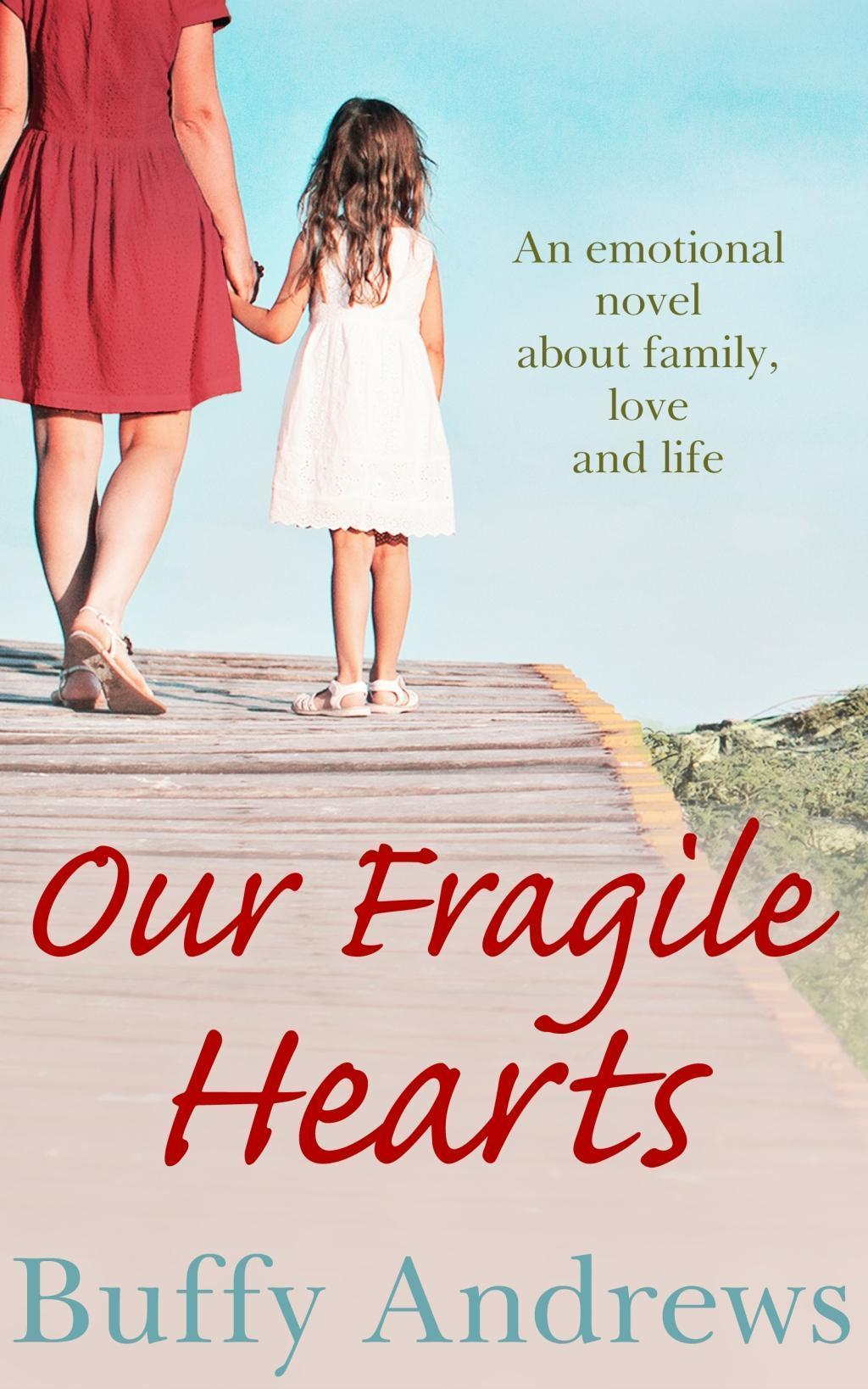 Our Fragile Hearts