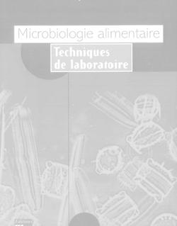 Microbiologie alimentaire: Techniques de laboratoire