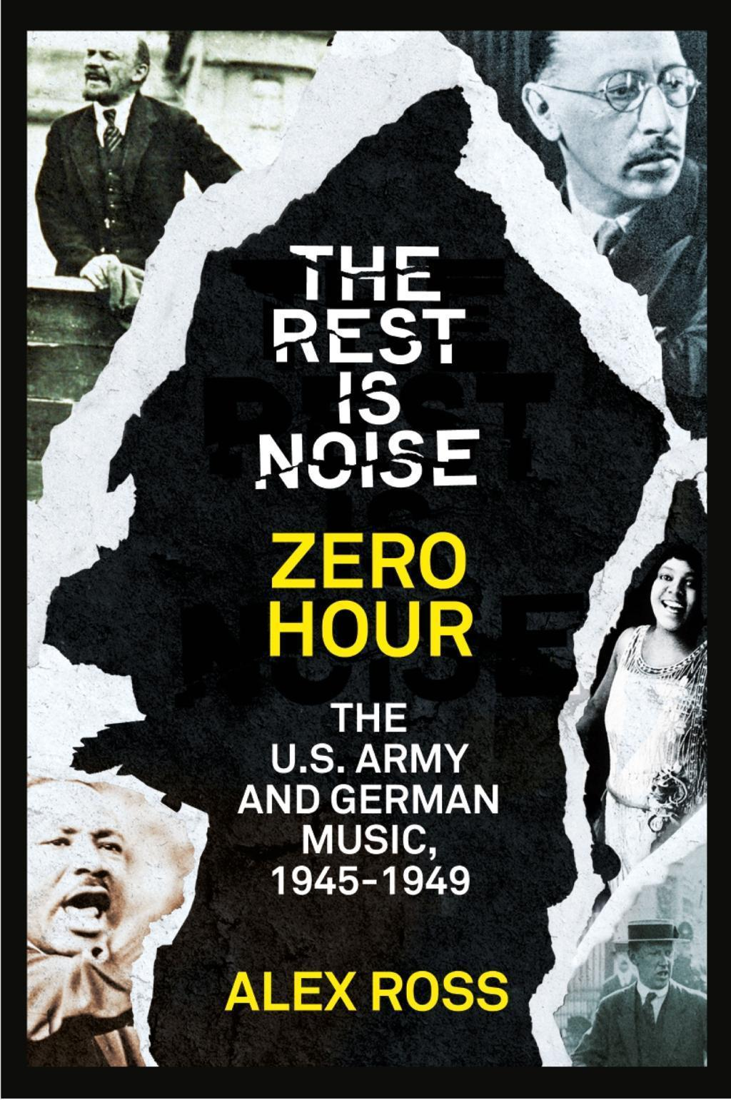 The Rest Is Noise Series: Zero Hour: The U.S. Army and German Music, 1945-1949