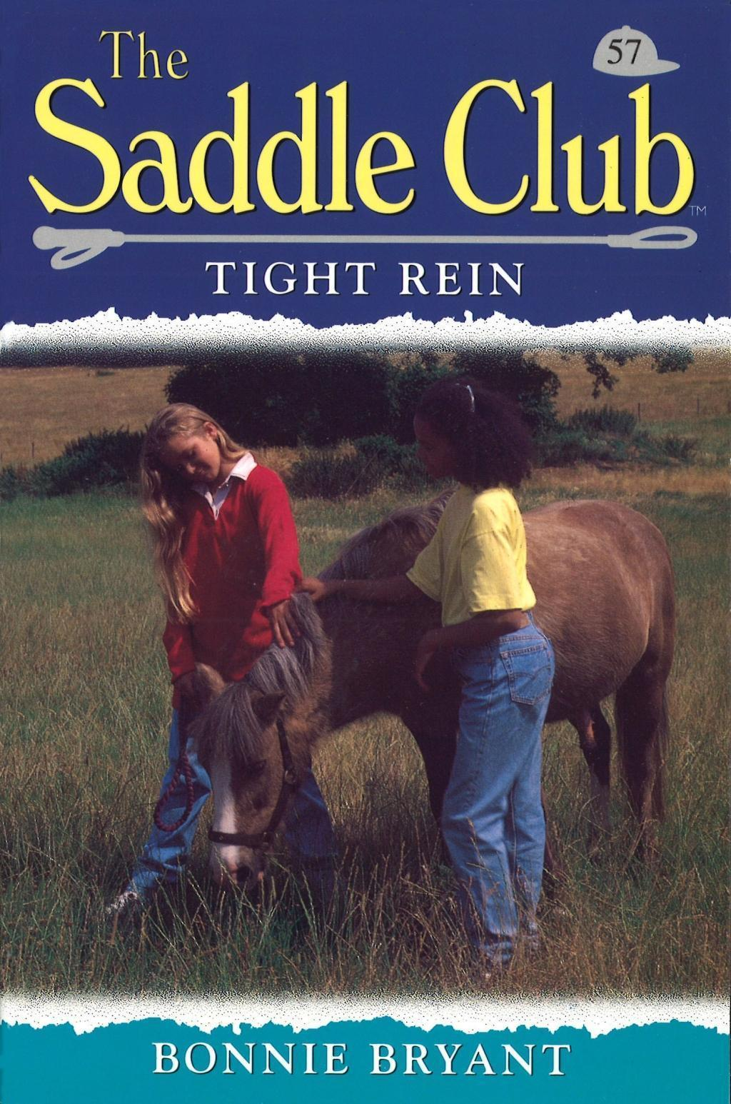 Saddle Club 57: Tight Rein