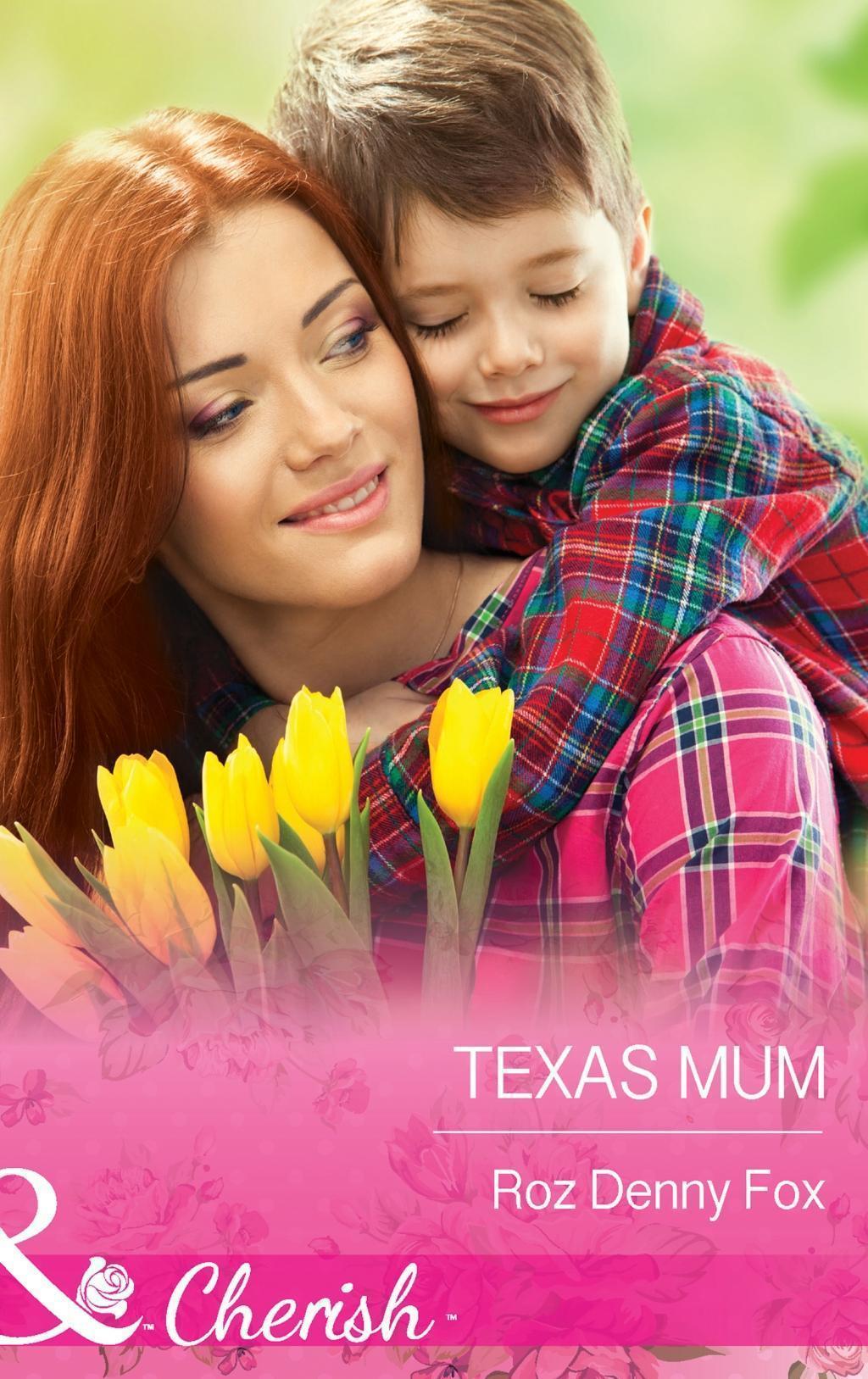 Texas Mum (Mills & Boon Cherish)