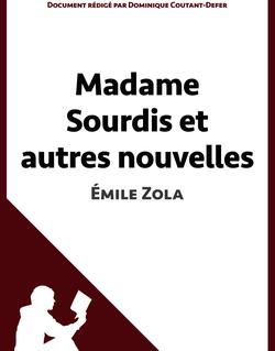 Madame Sourdis et autres nouvelles de Zola (Fiche de lecture)
