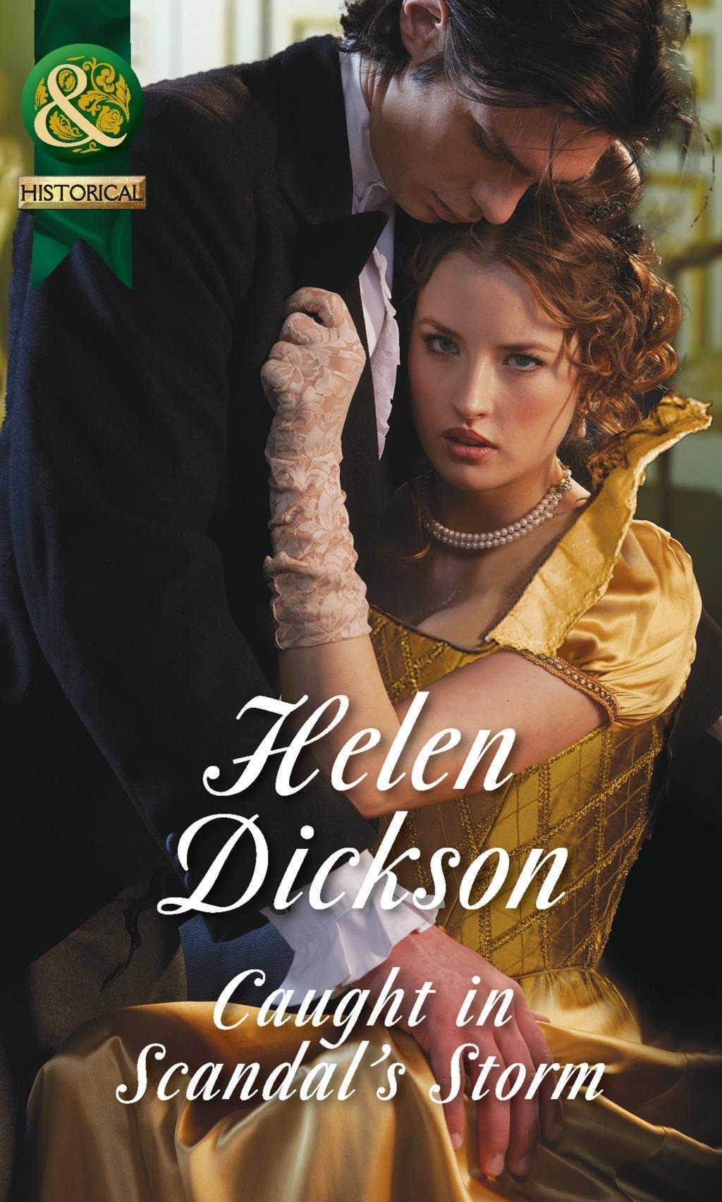 Caught in Scandal's Storm (Mills & Boon Historical)