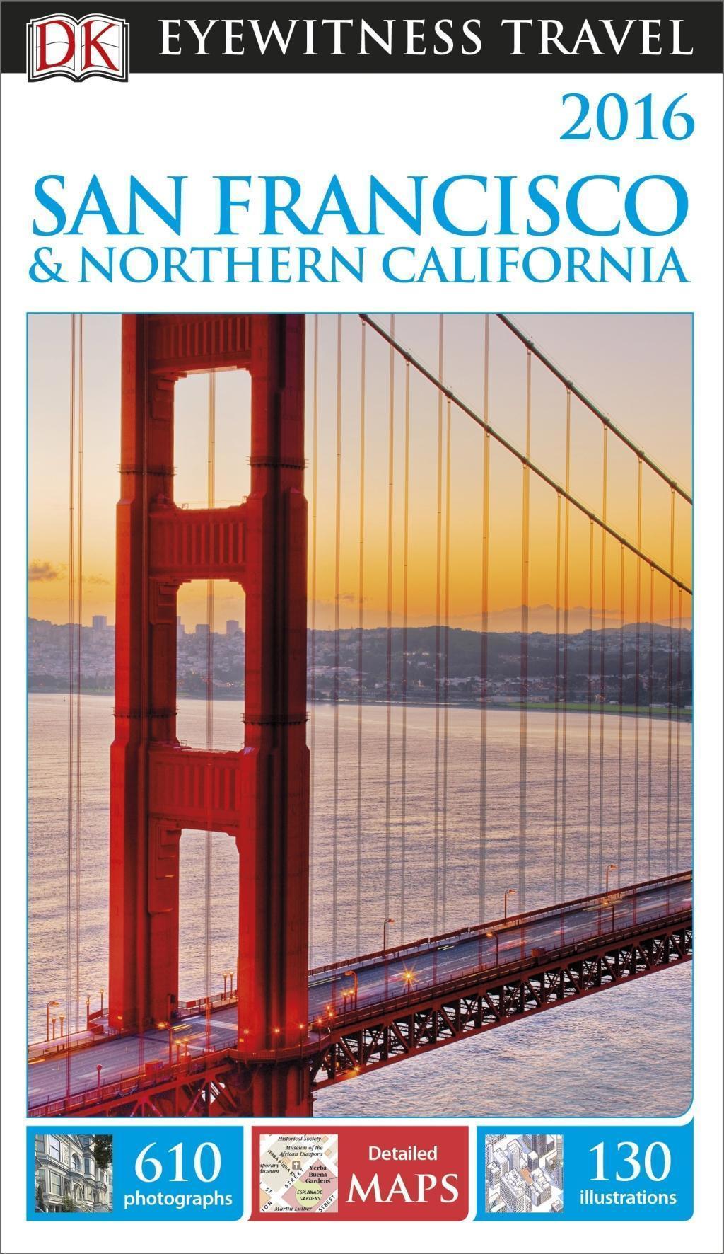DK Eyewitness Travel Guide San Francisco & Northern California